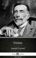 Victory by Joseph Conrad   Delphi Classics  Illustrated