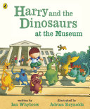Harry and the Dinosaurs at the Museum Pdf/ePub eBook
