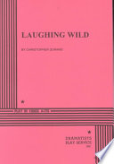Laughing Wild Book