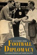 Football Diplomacy