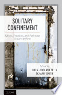 link to Solitary confinement : effects, practices, and pathways toward reform in the TCC library catalog