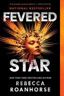 Fevered Star