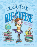 Louise the Big Cheese and the Back-to-School Smarty-Pants Pdf/ePub eBook