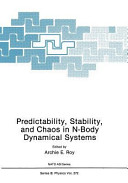 Predictability  Stability  and Chaos in N Body Dynamical Systems Book