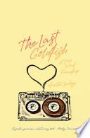 The Last Goldfish