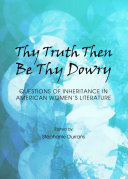 Thy Truth Then Be Thy Dowry