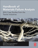 Handbook of Materials Failure Analysis with Case Studies from the Textile Industries