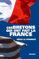 Pdf Ces Bretons qui ont fait la France Telecharger