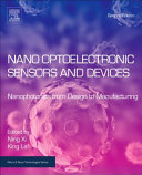 Nano Optoelectronic Sensors and Devices