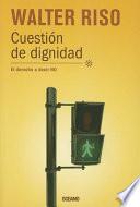 Cuestion de Dignidad  : El Derecho a Decir No