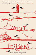 The Weight of Feathers Anna-Marie McLemore Cover
