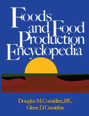 Foods and Food Production Encyclopedia