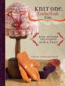 Knit One  Embellish Too