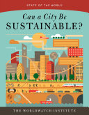 Pdf Can a City Be Sustainable? (State of the World)