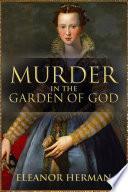 Murder in the Garden of God