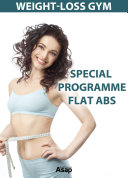WEIGHT LOSS GYM Special programme FLAT ABS