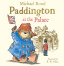 Paddington at the Palace (Read Aloud)