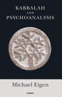 Kabbalah and Psychoanalysis