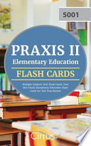 Praxis II Elementary Education Multiple Subjects 5001 Flash Cards