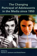 The Changing Portrayal of Adolescents in the Media Since 1950