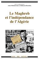 Pdf Le Maghreb et l'indépendance de l'Algérie Telecharger