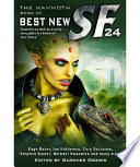 The Mammoth Book of Best New SF 24