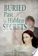 Buried Past  Hidden Secrets Book