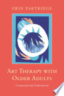 Art Therapy with Older Adults Book