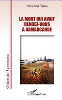 La mort qui avait rendez-vous à Samarcande [Pdf/ePub] eBook