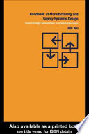 Handbook of Manufacturing and Supply Systems Design