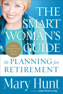 The Smart Woman s Guide to Planning for Retirement