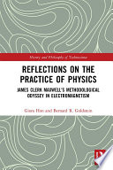 Reflections On The Practice Of Physics
