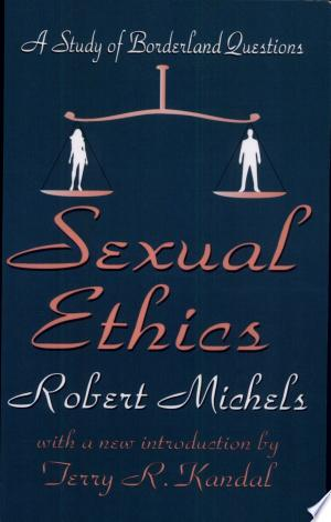 [pdf - epub] Sexual Ethics - Read eBooks Online