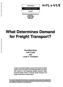 What Determines Demand for Freight Transport