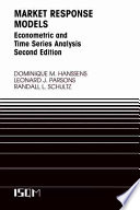 """Market Response Models: Econometric and Time Series Analysis"" by Dominique M. Hanssens, Leonard J. Parsons, Randall L. Schultz"
