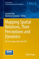 Mapping Spatial Relations  Their Perceptions and Dynamics