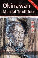Okinawan Martial Traditions  Te  Tode  Karate  Karatedo  Kobudo   Vol  1 1