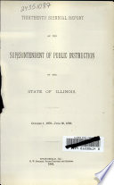 Biennial Report of the Superintendent of Public Instruction of the State of Illinois for the Years ...