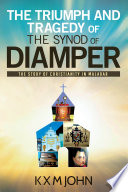 The Triumph and Tragedy of The Synod of Diamper