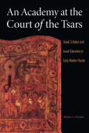 Pdf An Academy at the Court of the Tsars