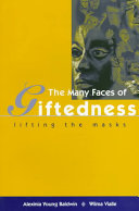 The Many Faces of Giftedness