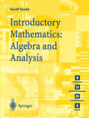Introductory Mathematics: Algebra and Analysis