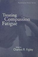 Treating Compassion Fatigue
