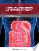 10 Years of Gastrointestinal and Hepatic Pharmacology
