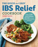 The Quick and Easy IBS Relief Cookbook Book