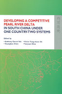 Developing a Competitive Pearl River Delta in South China Under One Country two Systems