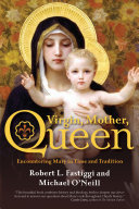Virgin, Mother, Queen Pdf/ePub eBook