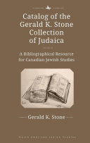 Catalog of the Gerald K  Stone Collection of Judaica