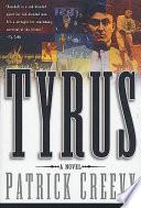 Tyrus  : A Novel