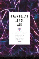link to Brain health as you age : a practical guide to maintenance and prevention in the TCC library catalog